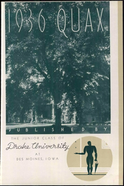 Page 9, 1936 Edition, Drake University - Quax Yearbook (Des Moines, IA) online yearbook collection