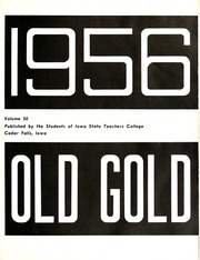 Page 5, 1956 Edition, University of Northern Iowa - Old Gold Yearbook (Cedar Falls, IA) online yearbook collection
