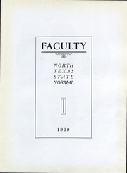 Page 8, 1909 Edition, University of North Texas - Yucca Yearbook (Denton, TX) online yearbook collection