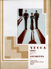 Page 6, 1931 Edition, University of North Texas - Yucca Yearbook (Denton, TX) online yearbook collection