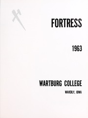 Page 5, 1963 Edition, Wartburg College - Fortress Yearbook (Waverly, IA) online yearbook collection