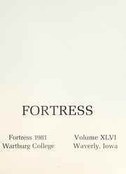 Page 5, 1981 Edition, Wartburg College - Fortress Yearbook (Waverly, IA) online yearbook collection