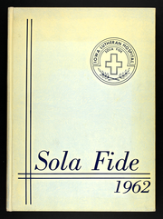 1962 Edition, Iowa Lutheran Hospital School of Nursing - Sola Fide Yearbook (Des Moines, IA)