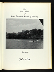 Page 5, 1962 Edition, Iowa Lutheran Hospital School of Nursing - Sola Fide Yearbook (Des Moines, IA) online yearbook collection