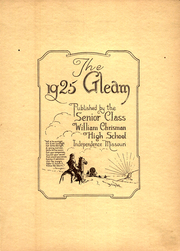 Page 7, 1925 Edition, William Chrisman High School - Gleam Yearbook (Independence, MO) online yearbook collection