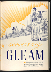 Page 9, 1938 Edition, William Chrisman High School - Gleam Yearbook (Independence, MO) online yearbook collection