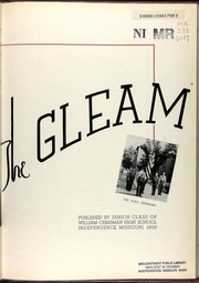Page 9, 1939 Edition, William Chrisman High School - Gleam Yearbook (Independence, MO) online yearbook collection