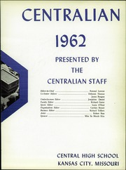 Page 7, 1962 Edition, Central High School - Centralian Yearbook (Kansas City, MO) online yearbook collection