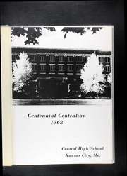 Page 7, 1968 Edition, Central High School - Centralian Yearbook (Kansas City, MO) online yearbook collection