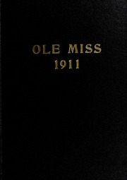 University of Mississippi - Ole Miss Yearbook (Oxford, MS) online yearbook collection, 1911 Edition, Page 1