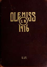 University of Mississippi - Ole Miss Yearbook (Oxford, MS) online yearbook collection, 1916 Edition, Page 1