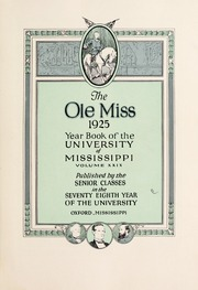 Page 7, 1925 Edition, University of Mississippi - Ole Miss Yearbook (Oxford, MS) online yearbook collection