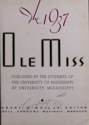 Page 9, 1937 Edition, University of Mississippi - Ole Miss Yearbook (Oxford, MS) online yearbook collection