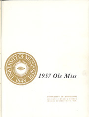 Page 3, 1957 Edition, University of Mississippi - Ole Miss Yearbook (Oxford, MS) online yearbook collection