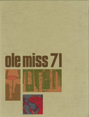 Page 1, 1971 Edition, University of Mississippi - Ole Miss Yearbook (Oxford, MS) online yearbook collection