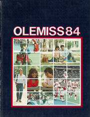University of Mississippi - Ole Miss Yearbook (Oxford, MS) online yearbook collection, 1984 Edition, Page 1