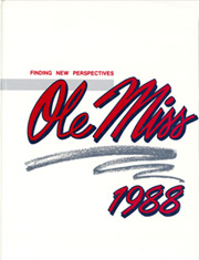 1988 Edition, University of Mississippi - Ole Miss Yearbook (Oxford, MS)