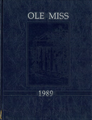 1989 Edition, University of Mississippi - Ole Miss Yearbook (Oxford, MS)