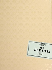 University of Mississippi - Ole Miss Yearbook (Oxford, MS) online yearbook collection, 2007 Edition, Page 1