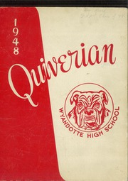 1948 Edition, Wyandotte High School - Quiverian Yearbook (Kansas City, KS)