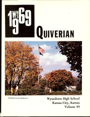 Page 5, 1969 Edition, Wyandotte High School - Quiverian Yearbook (Kansas City, KS) online yearbook collection