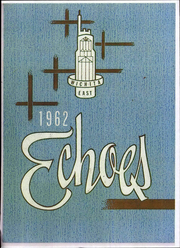 Page 1, 1962 Edition, East High School - Echoes Yearbook (Wichita, KS) online yearbook collection