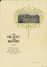 Page 5, 1927 Edition, Abilene High School - Orange and Brown Yearbook (Abilene, KS) online yearbook collection