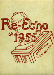 Emporia High School - Re Echo Yearbook (Emporia, KS) online yearbook collection, 1955 Edition, Page 1