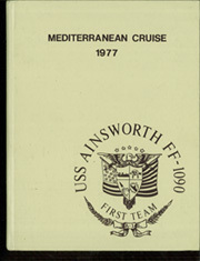 Ainsworth (FF 1090) - Naval Cruise Book online yearbook collection, 1977 Edition, Page 1