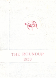Page 1, 1953 Edition, Russell High School - Roundup Yearbook (Russell, KS) online yearbook collection