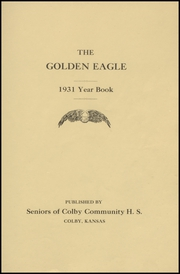Page 5, 1931 Edition, Colby High School - Golden Eagle Yearbook (Colby, KS) online yearbook collection