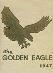 1947 Edition, Colby High School - Golden Eagle Yearbook (Colby, KS)