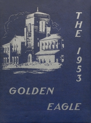 1953 Edition, Colby High School - Golden Eagle Yearbook (Colby, KS)