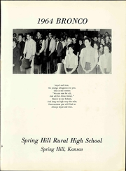Page 7, 1964 Edition, Spring Hill High School - Bronco Yearbook (Spring Hill, KS) online yearbook collection