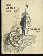 Alamo (LSD 33) - Naval Cruise Book online yearbook collection, 1974 Edition, Page 1