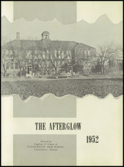Page 5, 1952 Edition, Clearwater High School - Afterglow Yearbook (Clearwater, KS) online yearbook collection