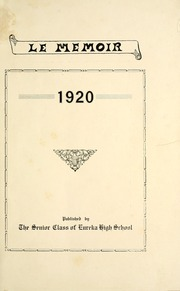 Page 9, 1920 Edition, Eureka High School - Le Memoir Yearbook (Eureka, KS) online yearbook collection