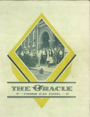 1931 Edition, Kingman High School - Oracle Yearbook (Kingman, KS)