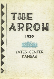 Page 3, 1939 Edition, Yates Center High School - Wildcat Yearbook (Yates Center, KS) online yearbook collection