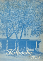 Page 1, 1953 Edition, Kinsley High School - Kihischo Yearbook (Kinsley, KS) online yearbook collection