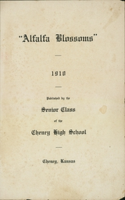 Page 3, 1910 Edition, Cheney High School - Alfalfa Blossoms Yearbook (Cheney, KS) online yearbook collection