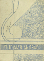 Page 1, 1945 Edition, St Marys High School - Marian Yearbook (Pittsburg, KS) online yearbook collection