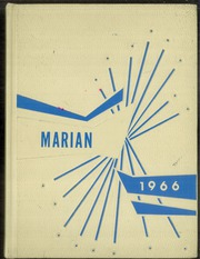 1966 Edition, St Marys High School - Marian Yearbook (Pittsburg, KS)