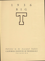 Page 5, 1936 Edition, California Institute of Technology Cal Tech - Big T Yearbook (Pasadena, CA) online yearbook collection
