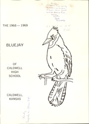 Page 5, 1969 Edition, Caldwell High School - Blue Jay Yearbook (Caldwell, KS) online yearbook collection