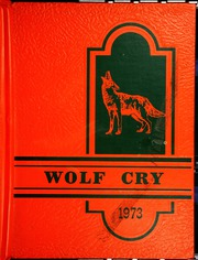 1973 Edition, Lebo High School - Wolf Cry Yearbook (Lebo, KS)
