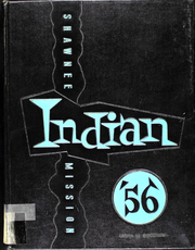 Page 1, 1956 Edition, Shawnee Mission High School - Indian Yearbook (Shawnee Mission, KS) online yearbook collection