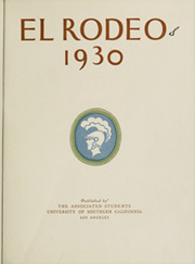Page 9, 1930 Edition, University of Southern California - El Rodeo Yearbook (Los Angeles, CA) online yearbook collection