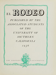 Page 11, 1936 Edition, University of Southern California - El Rodeo Yearbook (Los Angeles, CA) online yearbook collection