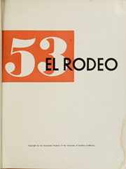 Page 5, 1953 Edition, University of Southern California - El Rodeo Yearbook (Los Angeles, CA) online yearbook collection